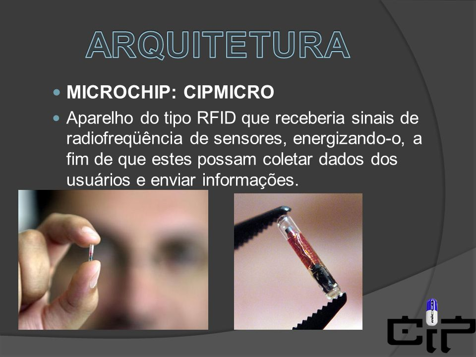ARQUITETURA MICROCHIP: CIPMICRO
