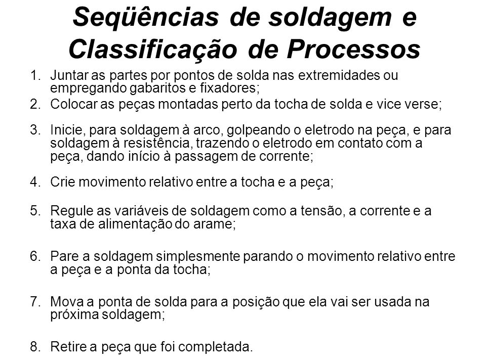 Seqüências de soldagem e Classificação de Processos