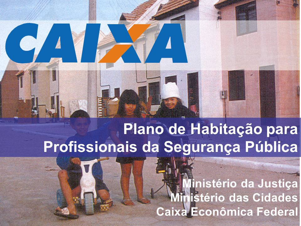Plano de Habitação para Profissionais da Segurança Pública