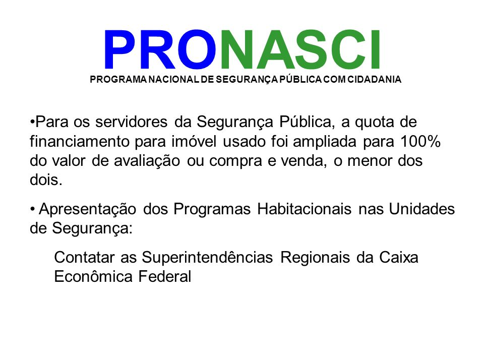 PROGRAMA NACIONAL DE SEGURANÇA PÚBLICA COM CIDADANIA