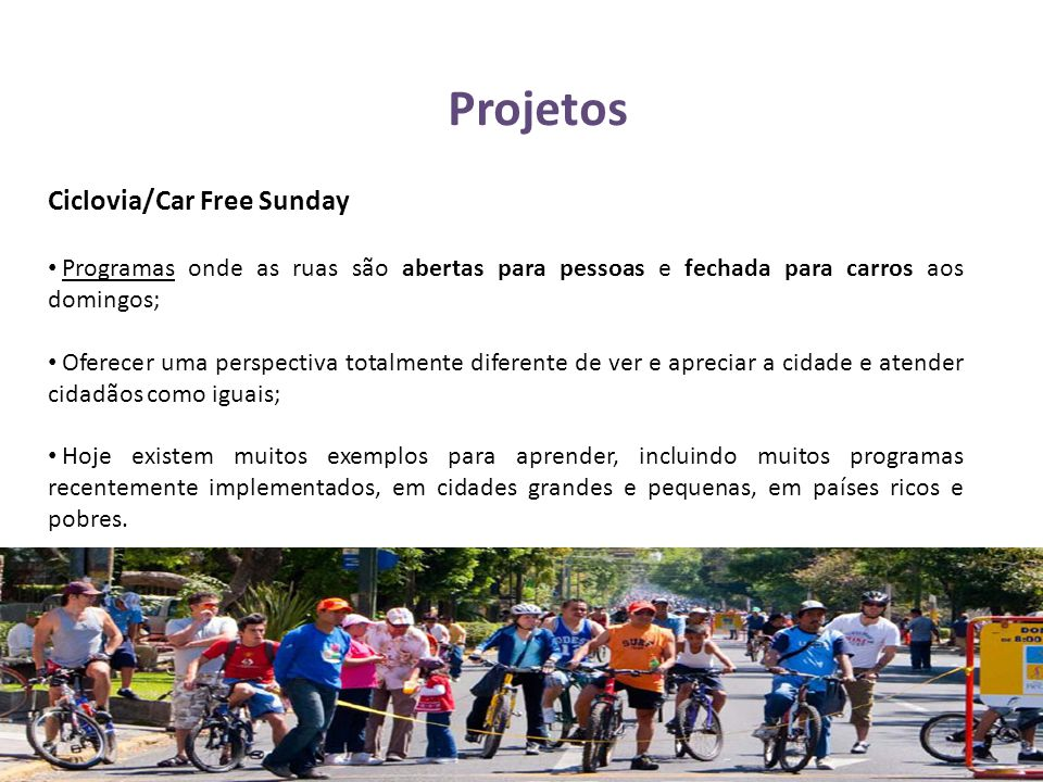 Projetos Ciclovia/Car Free Sunday