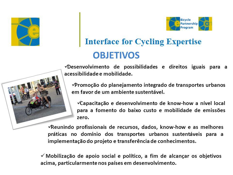 OBJETIVOS Desenvolvimento de possibilidades e direitos iguais para a acessibilidade e mobilidade.