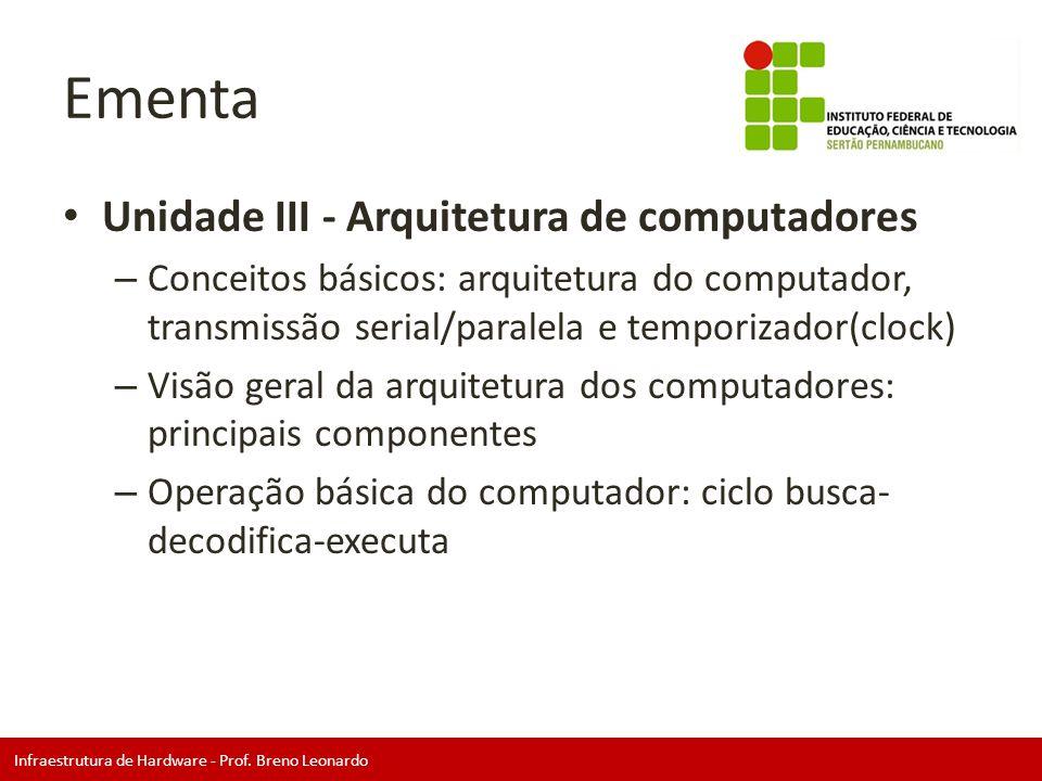 Ementa Unidade III - Arquitetura de computadores