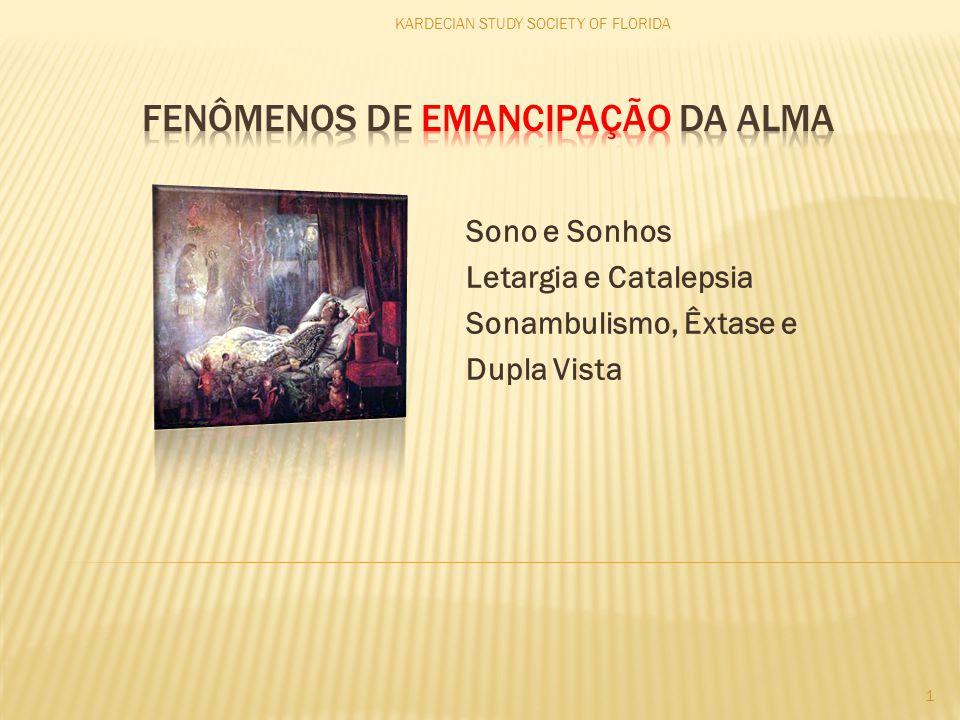 Fenômenos de Emancipação da Alma