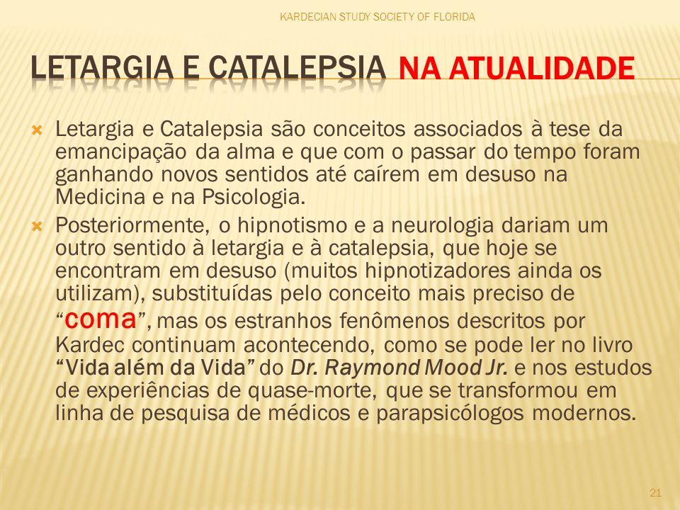 LETARGIA E CATALEPSIA NA ATUALIDADE