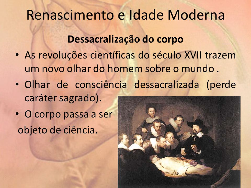 Renascimento e Idade Moderna