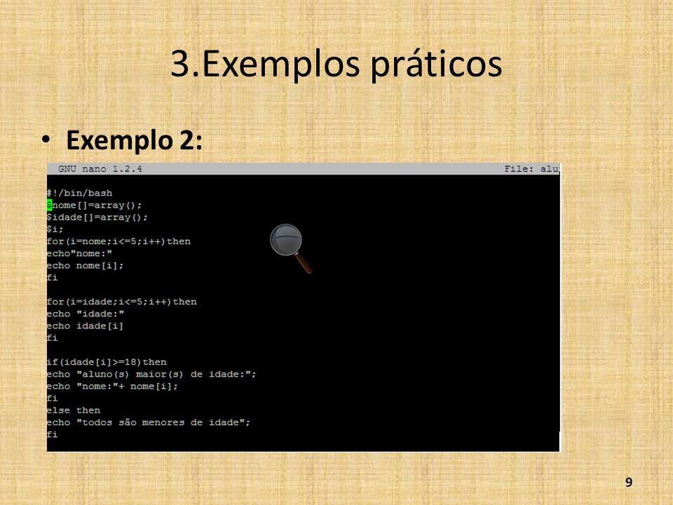 3.Exemplos práticos Exemplo 2:
