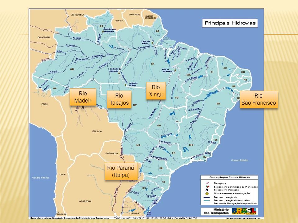 Rio Xingu Rio Madeira Rio Tapajós Rio São Francisco Rio Paraná (Itaipu)