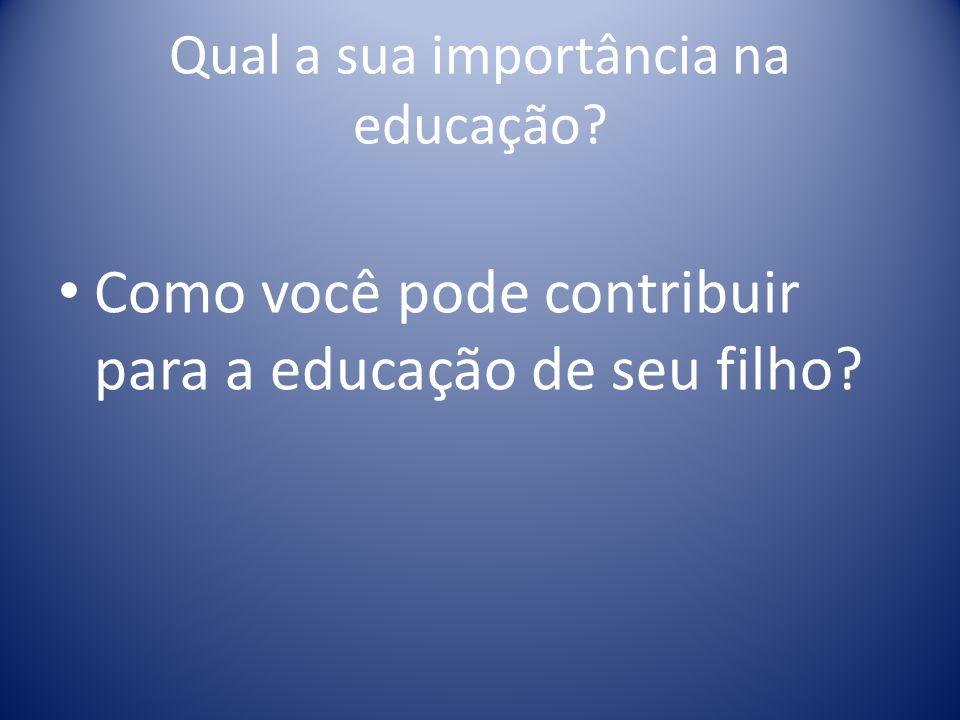 Qual a sua importância na educação