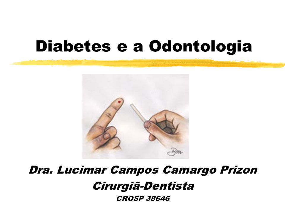 Diabetes e a Odontologia