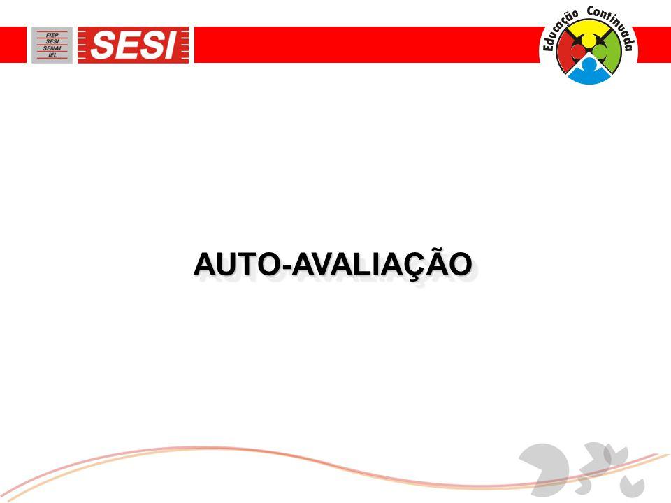 AUTO-AVALIAÇÃO