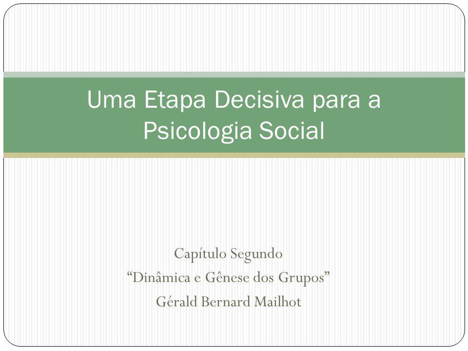 Uma Etapa Decisiva para a Psicologia Social
