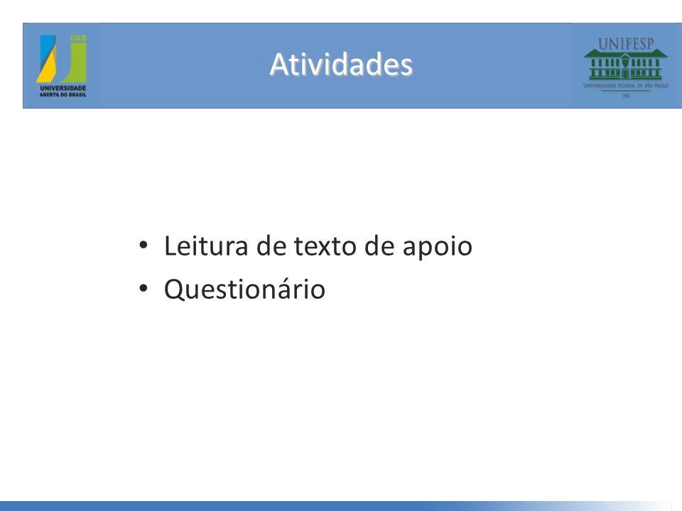 Atividades Leitura de texto de apoio Questionário