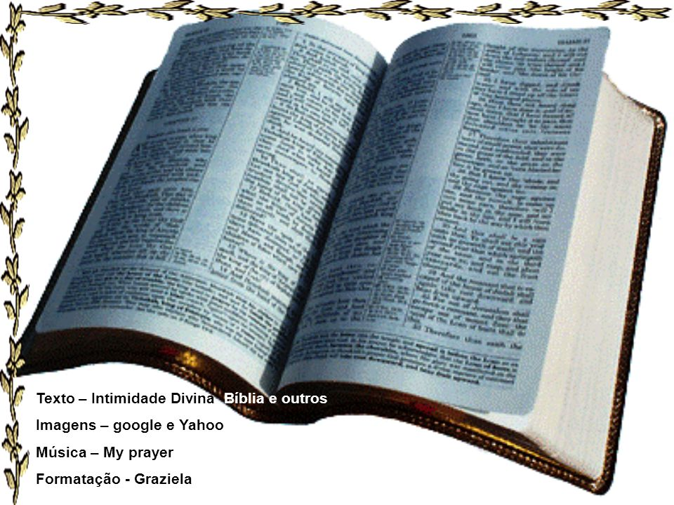 Texto – Intimidade Divina, Bíblia e outros
