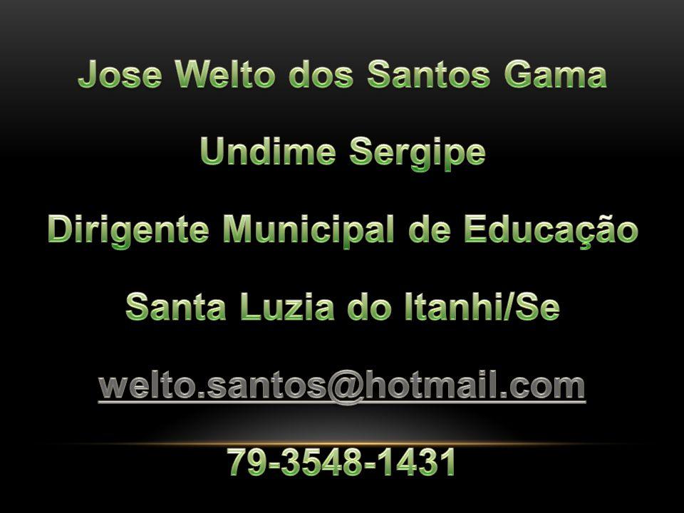 Jose Welto dos Santos Gama Undime Sergipe