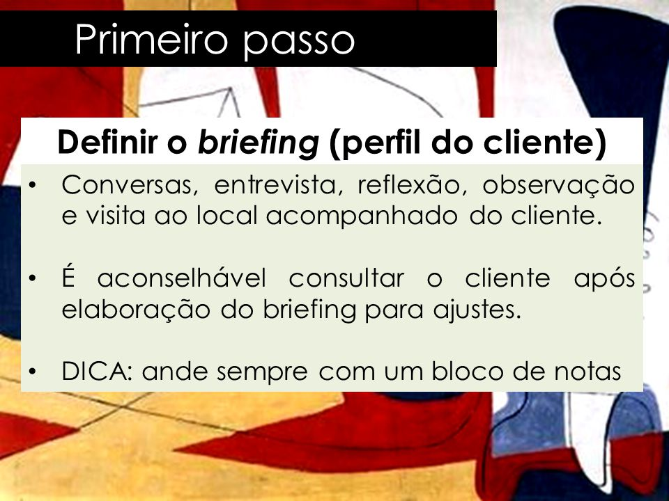 Definir o briefing (perfil do cliente)