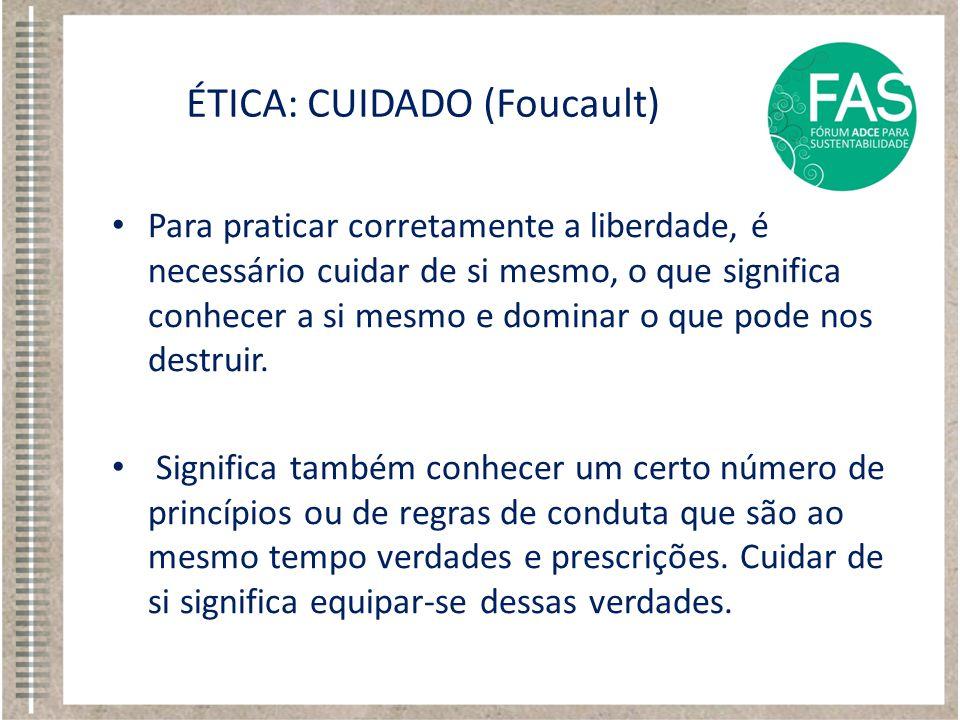 ÉTICA: CUIDADO (Foucault)