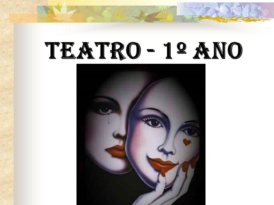 TEATRO - 1º ANO