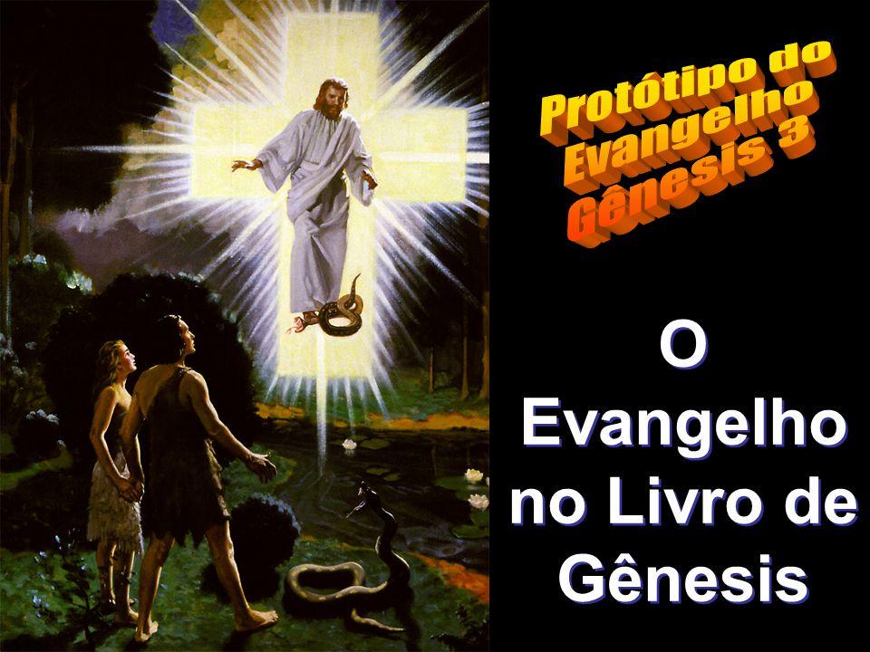 O Evangelho no Livro de Gênesis