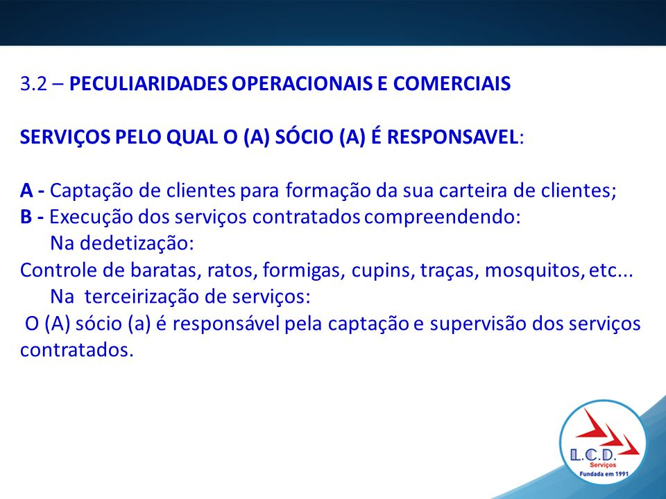 3.2 – PECULIARIDADES OPERACIONAIS E COMERCIAIS
