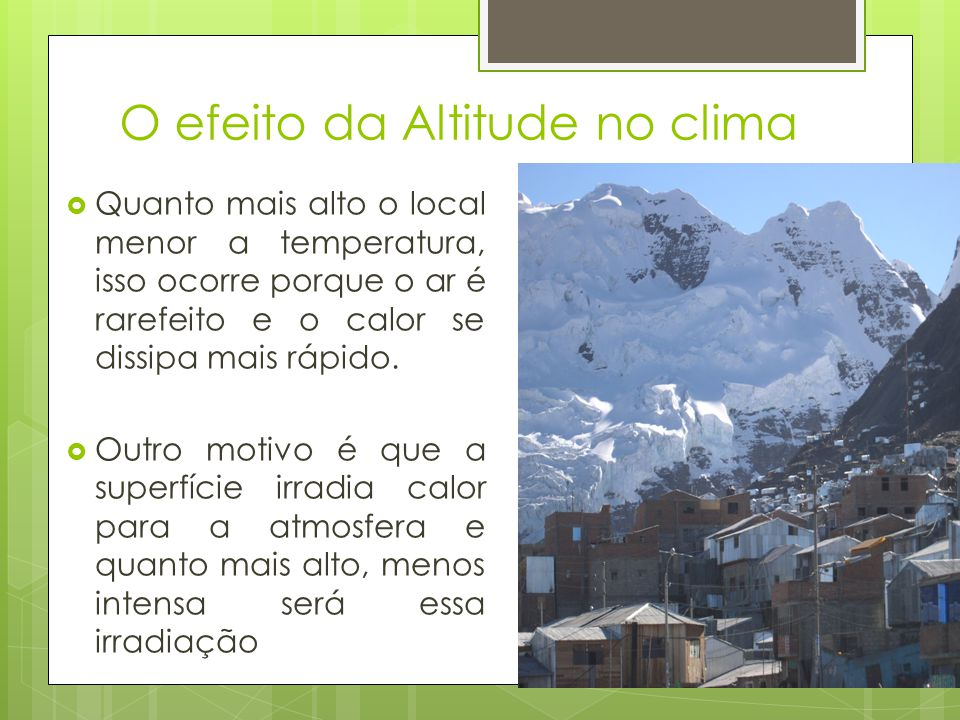 O efeito da Altitude no clima