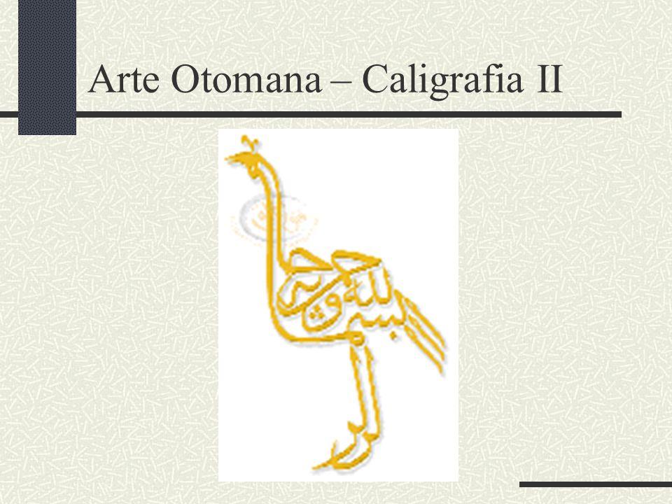 Arte Otomana – Caligrafia II