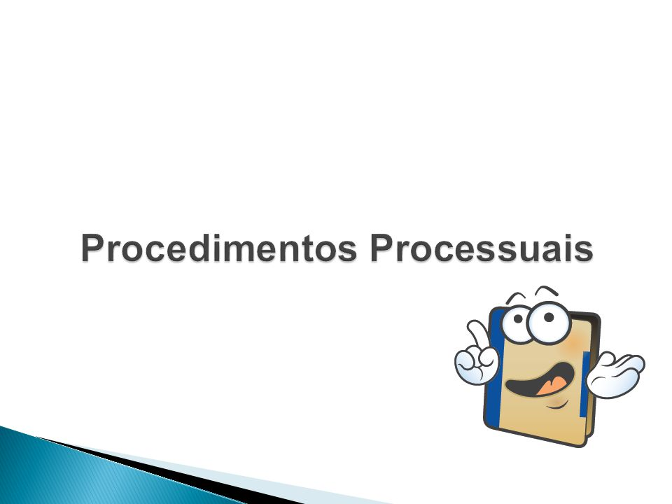 Procedimentos Processuais