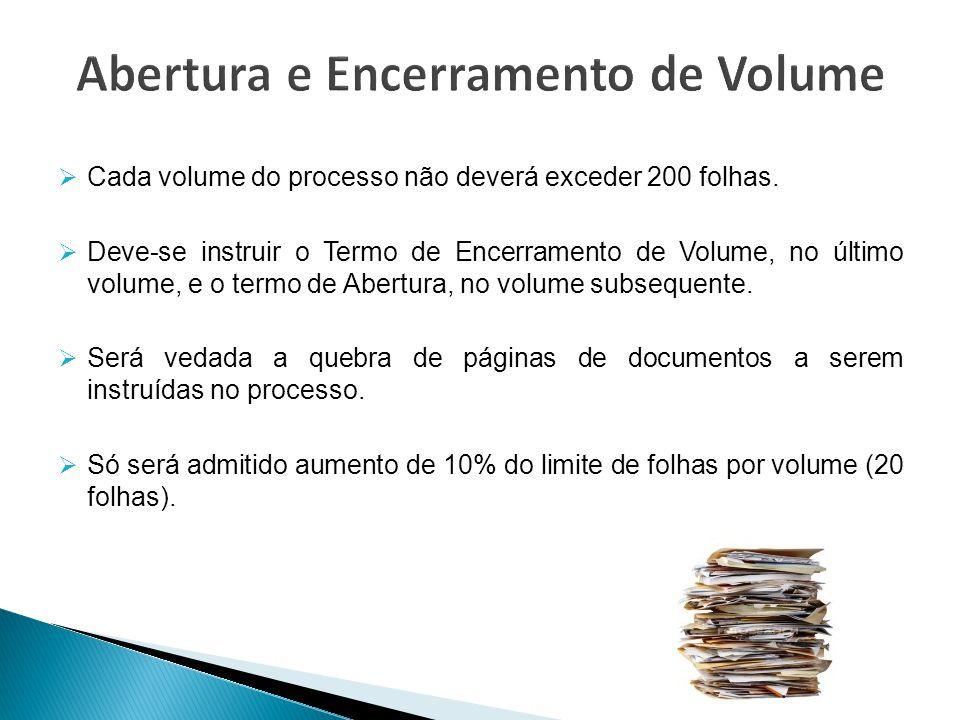 Abertura e Encerramento de Volume