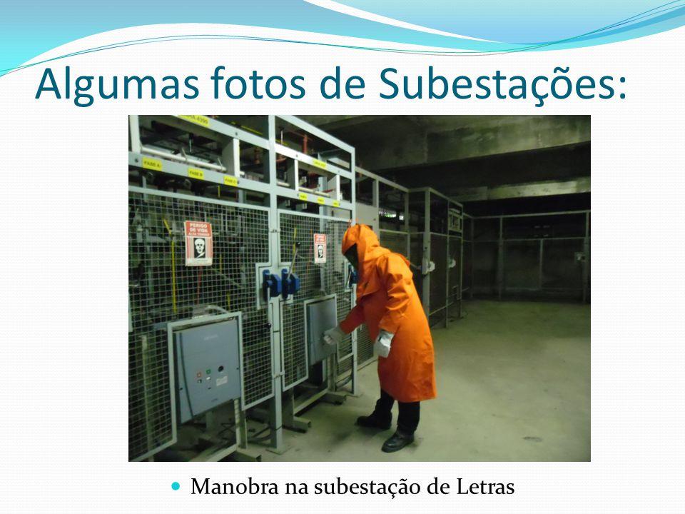 Algumas fotos de Subestações: