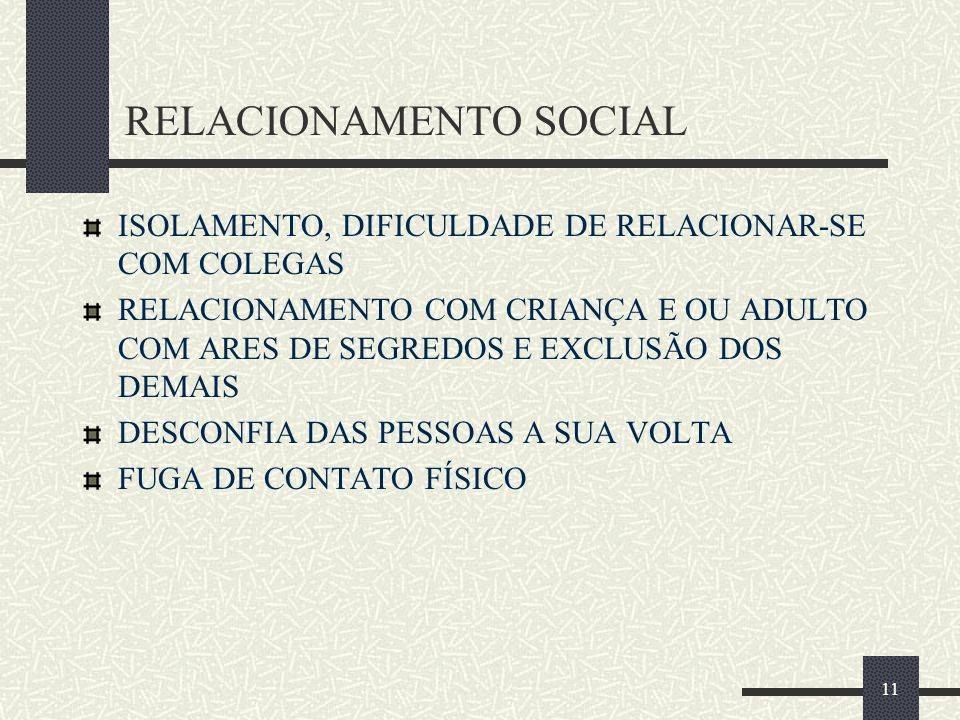 RELACIONAMENTO SOCIAL
