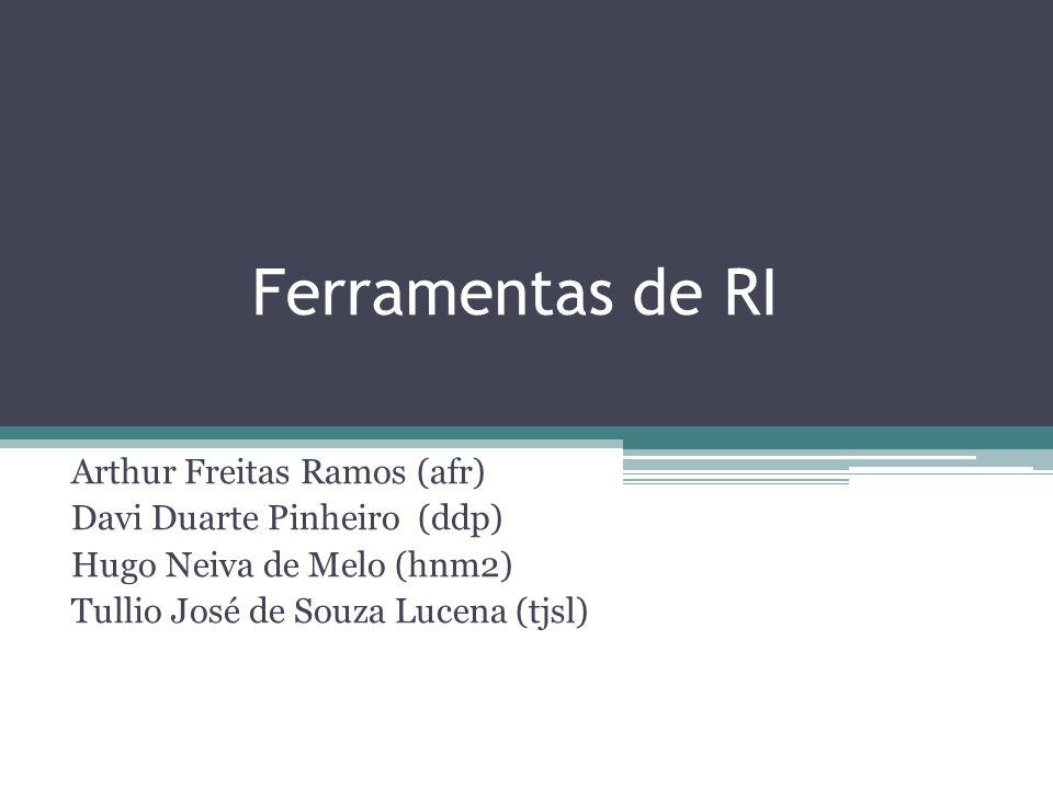 Ferramentas de RI Arthur Freitas Ramos (afr)
