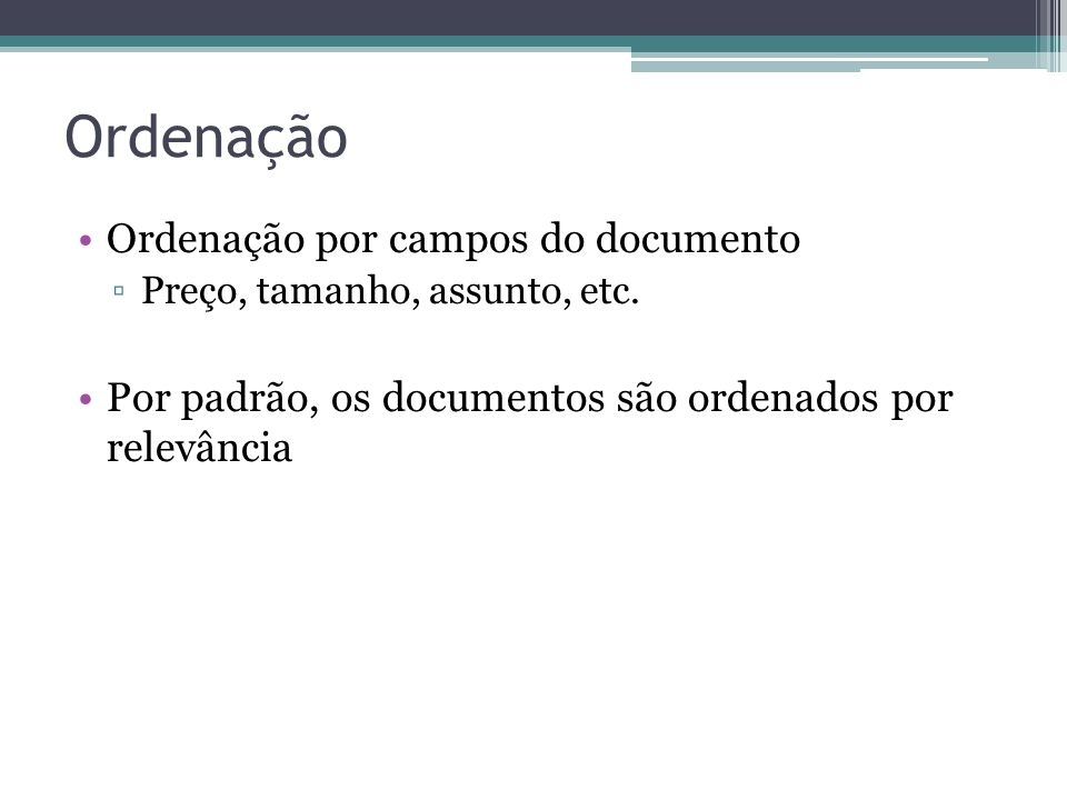 Ordenação Ordenação por campos do documento