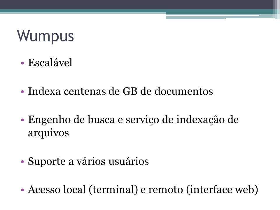 Wumpus Escalável Indexa centenas de GB de documentos