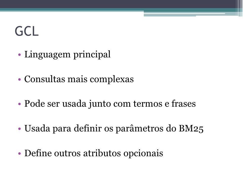 GCL Linguagem principal Consultas mais complexas
