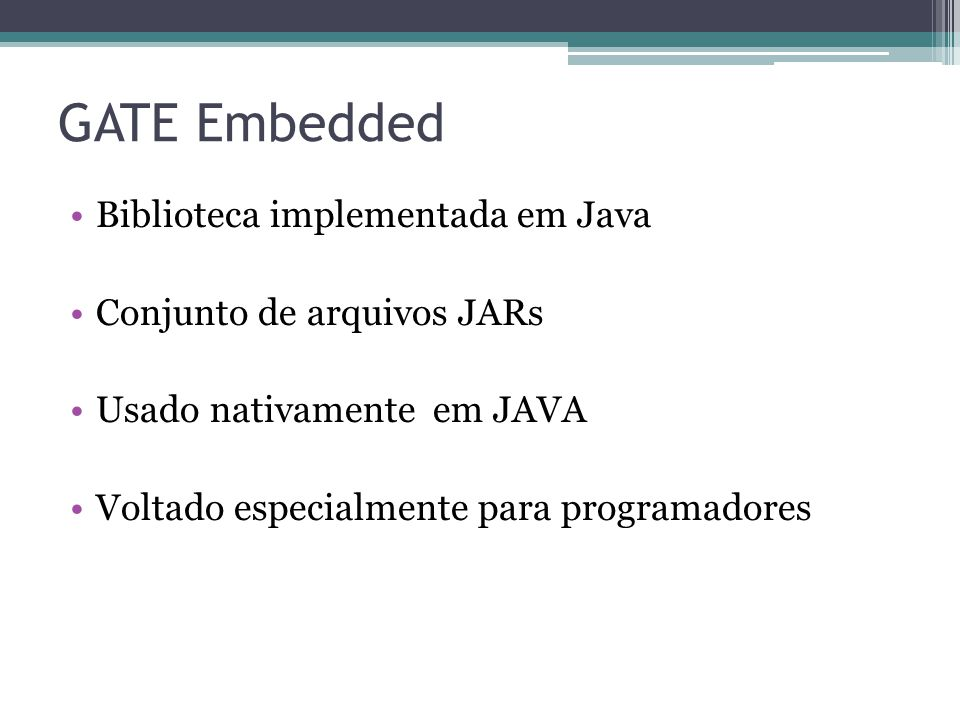 GATE Embedded Biblioteca implementada em Java