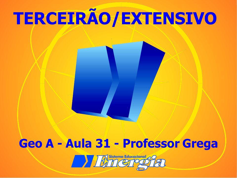 Geo A - Aula 31 - Professor Grega