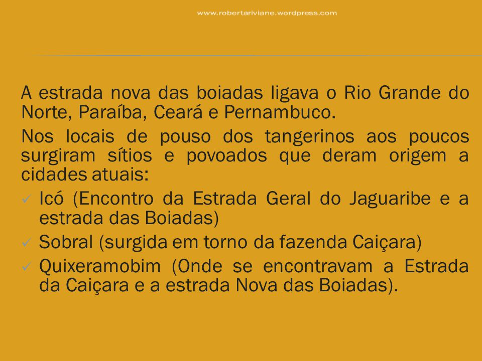 Icó (Encontro da Estrada Geral do Jaguaribe e a estrada das Boiadas)