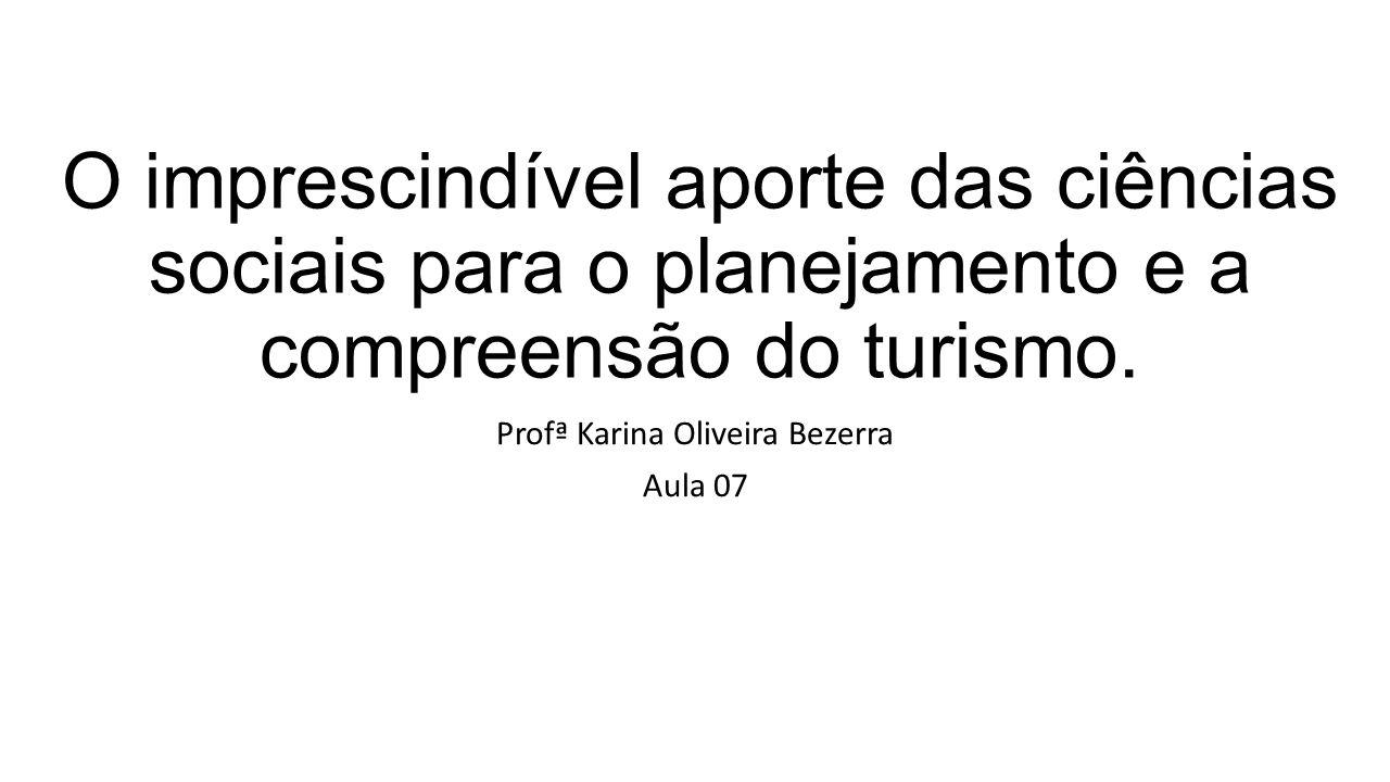 Profª Karina Oliveira Bezerra Aula 07