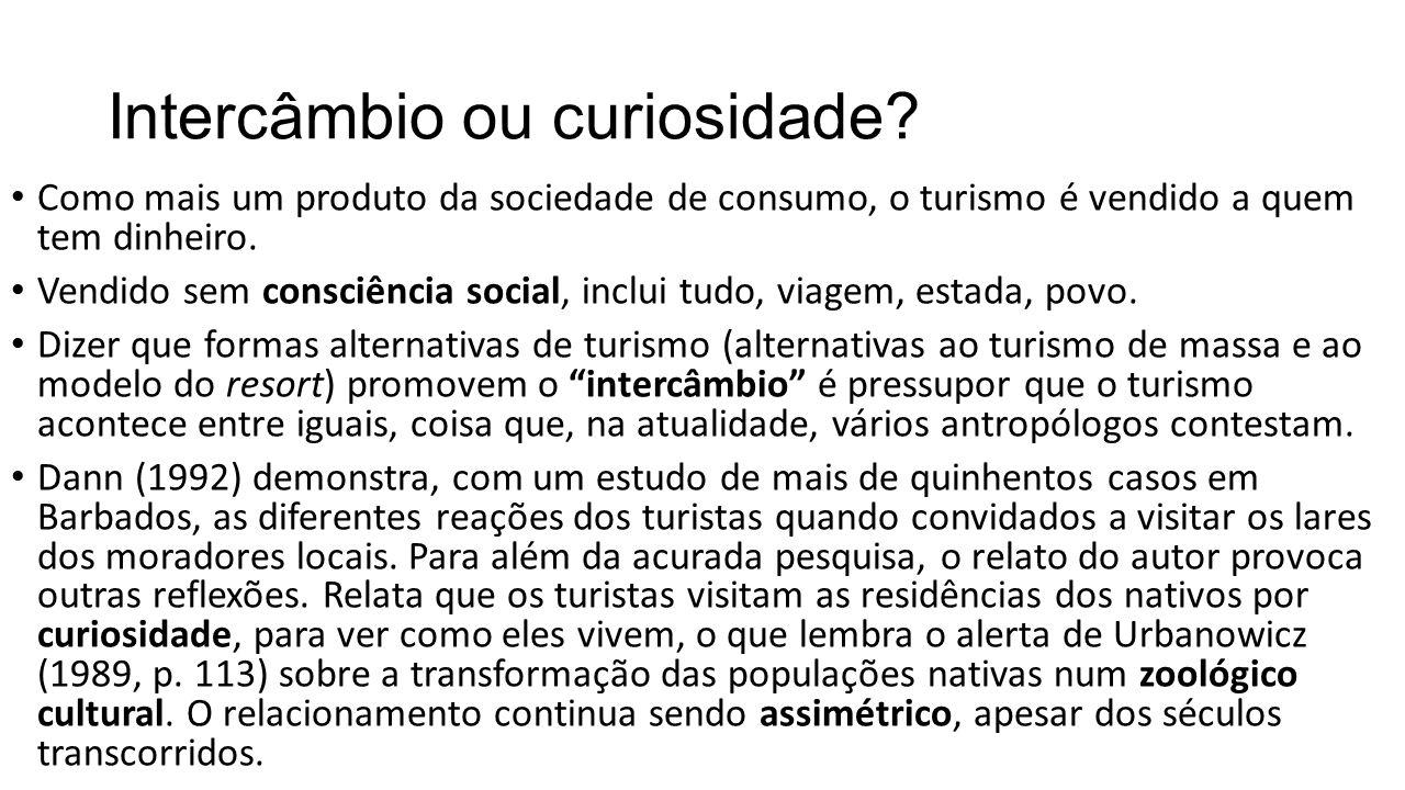 Intercâmbio ou curiosidade