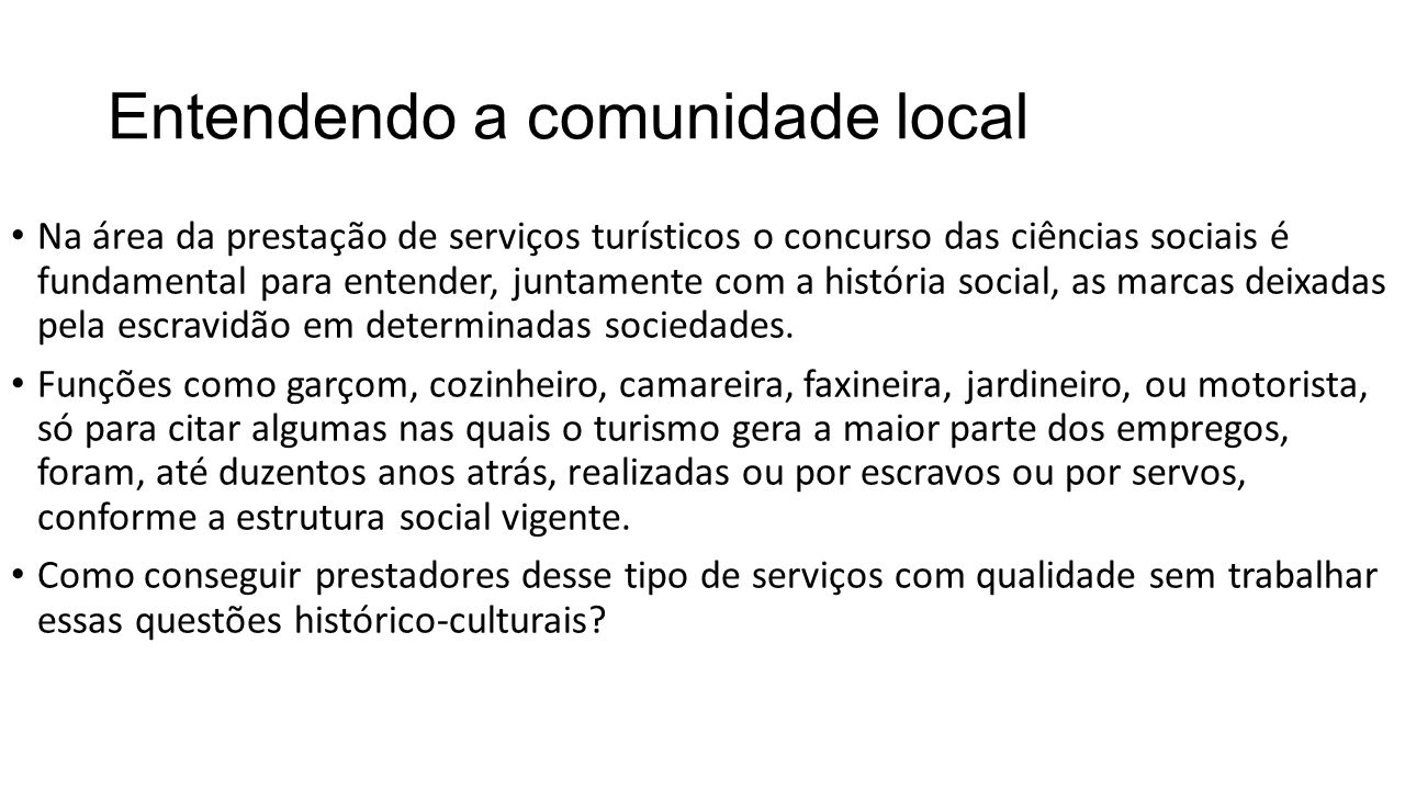 Entendendo a comunidade local