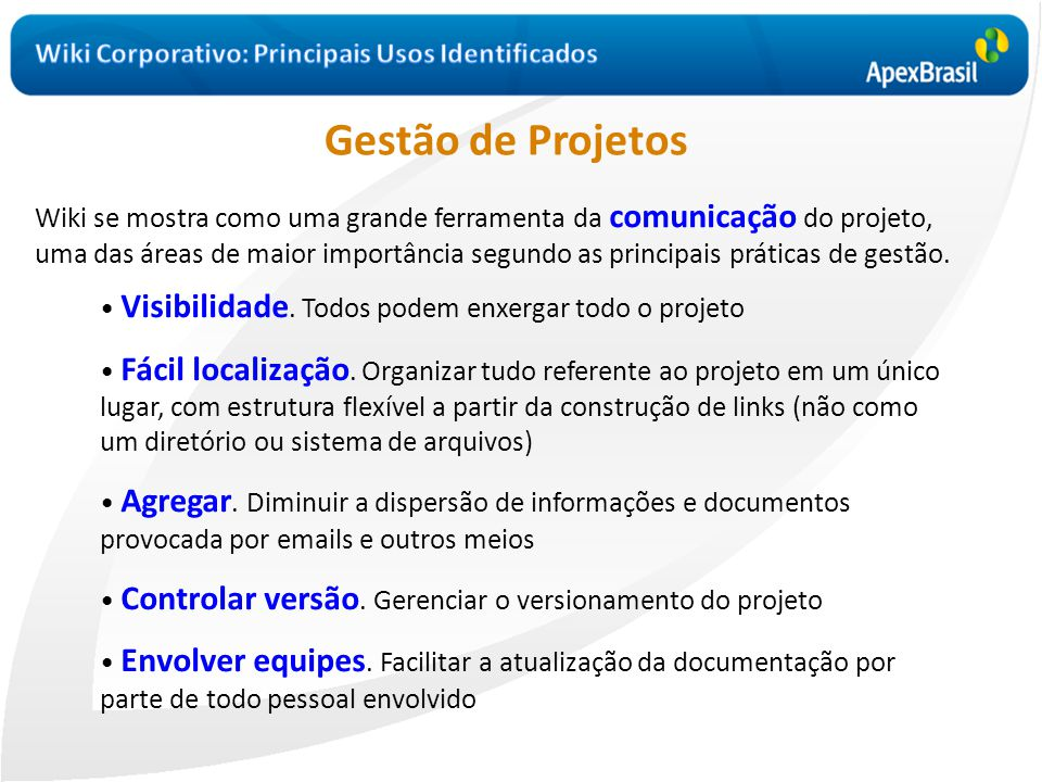 Gestão de Projetos Wiki Corporativo: Principais Usos Identificados