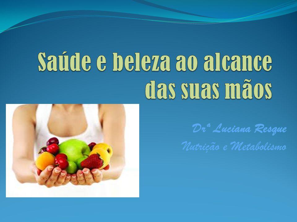 Saúde e beleza ao alcance das suas mãos
