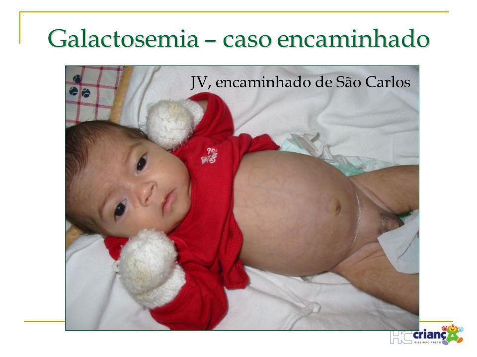 Galactosemia – caso encaminhado