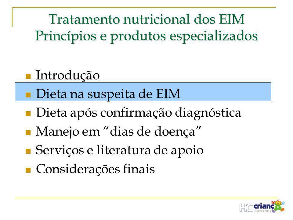 Tratamento nutricional dos EIM Princípios e produtos especializados