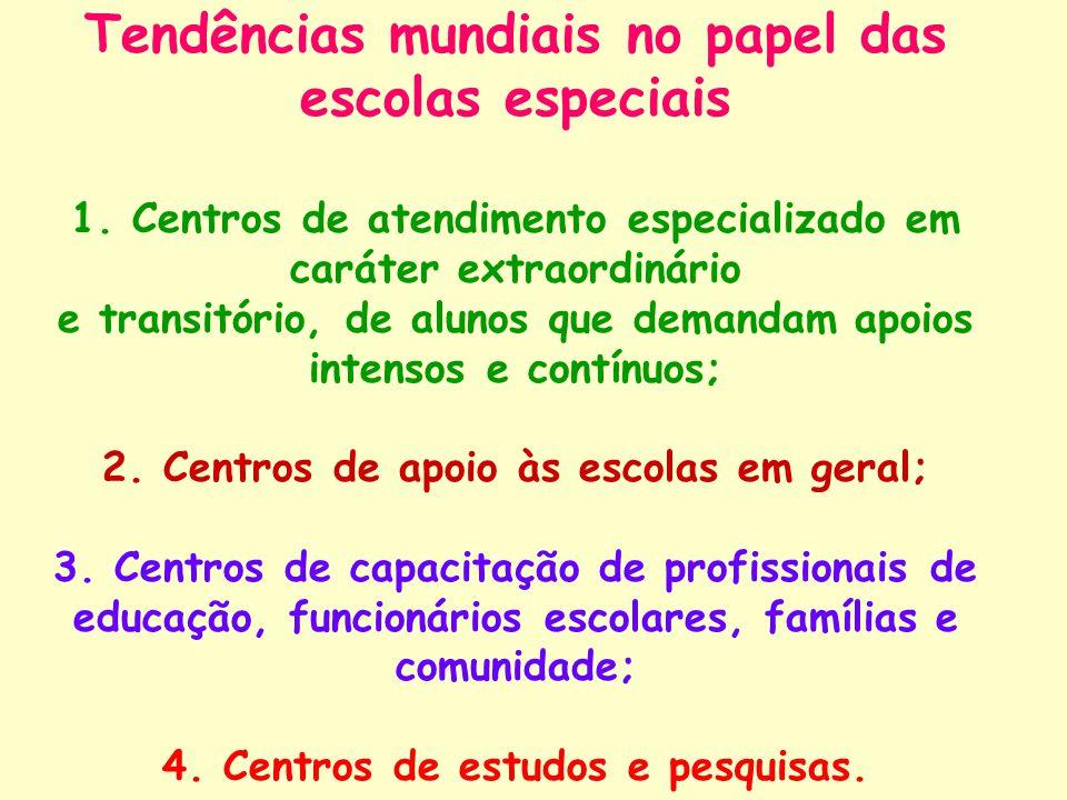 Tendências mundiais no papel das escolas especiais 1