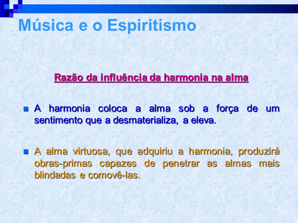 Razão da influência da harmonia na alma