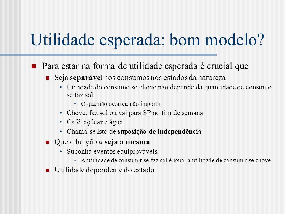 Utilidade esperada: bom modelo