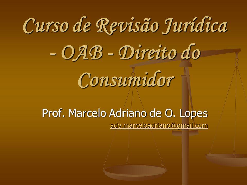 Curso de Revisão Jurídica - OAB - Direito do Consumidor