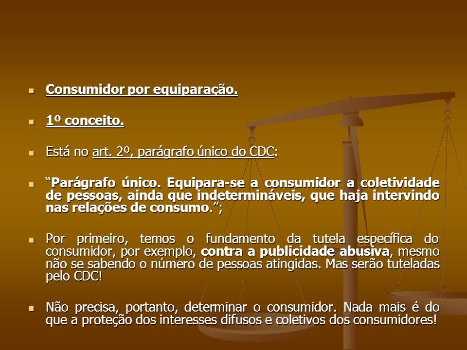 Consumidor por equiparação.