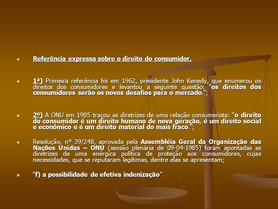 Referência expressa sobre o direito do consumidor.